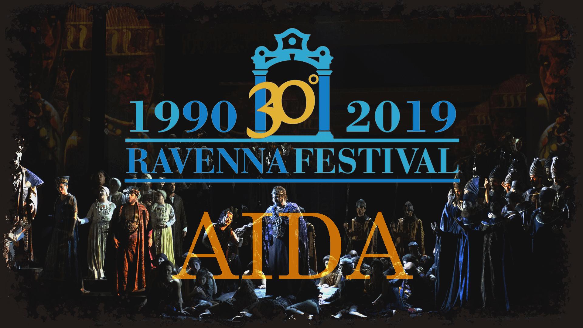 Opera Aida al Ravenna Festival 2019